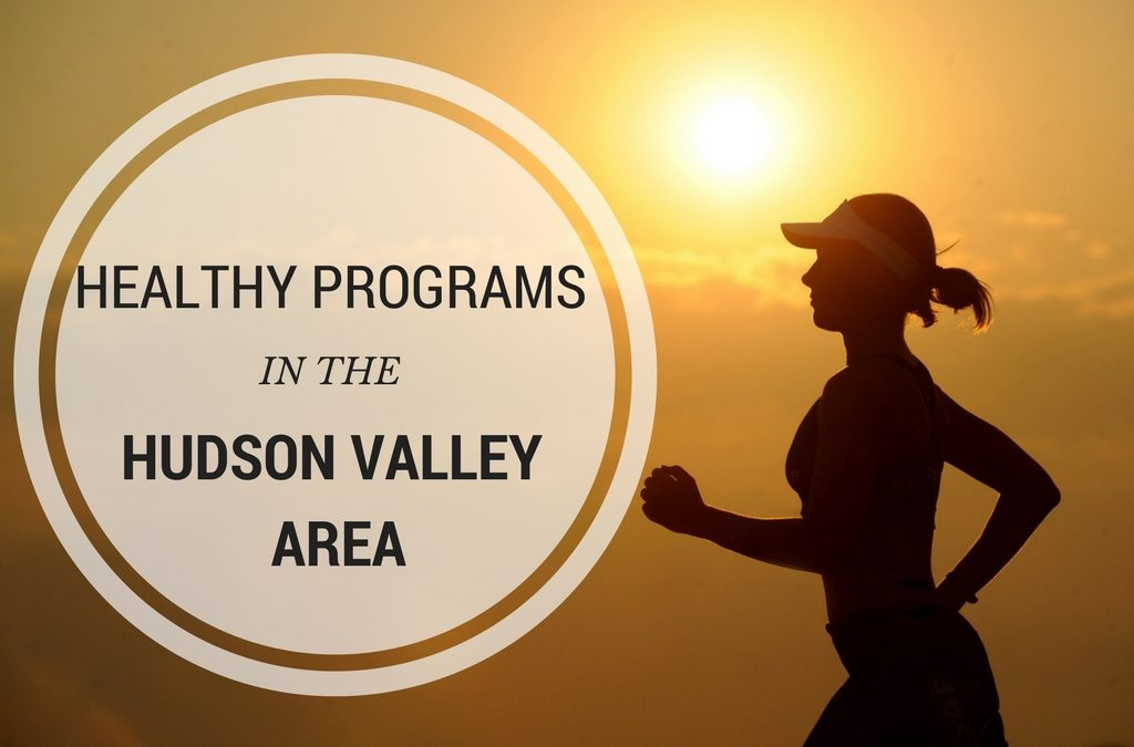 Healthy Programs in the Hudson Valley Area!